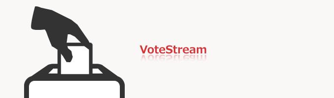 FX投票モノ出したり集めたり→VoteStream