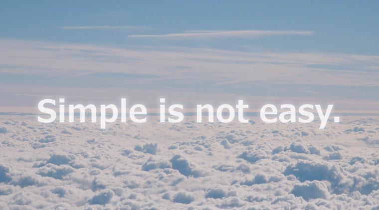 心技体~複雑ほど簡単なものはなく、単純ほど難しいものはない